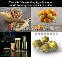 Thư viện 3dsmax tổng hợp 04 model về đồ ăn uống, hoa quả các loại P34