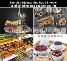 Thư viện 3dsmax tổng hợp 04 model về đồ ăn uống, hoa quả các loại P35