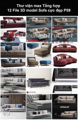 Thư viện max Tổng hợp 12 File 3D model Sofa cực đẹp P59