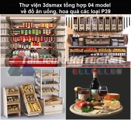 Thư viện 3dsmax tổng hợp 04 model về đồ ăn uống, hoa quả các loại P39