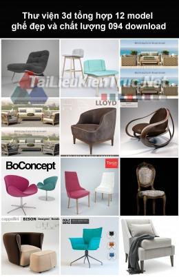 Thư viện 3d Tổng hợp 12 model ghế đẹp và chất lượng 094 download