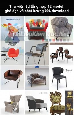 Thư viện 3d Tổng hợp 12 model ghế đẹp và chất lượng 096 download