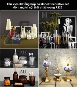 Thư viện 3d tổng hợp 04 Model Decorative set đồ trang trí nội thất chất lượng P225