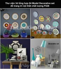 Thư viện 3d tổng hợp 04 Model Decorative set đồ trang trí nội thất chất lượng P226