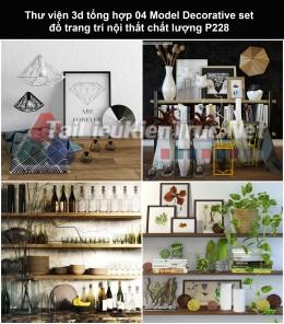 Thư viện 3d tổng hợp 04 Model Decorative set đồ trang trí nội thất chất lượng P228