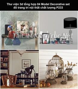 Thư viện 3d tổng hợp 04 Model Decorative set đồ trang trí nội thất chất lượng P233