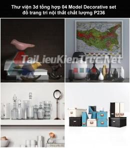 Thư viện 3d tổng hợp 04 Model Decorative set đồ trang trí nội thất chất lượng P236