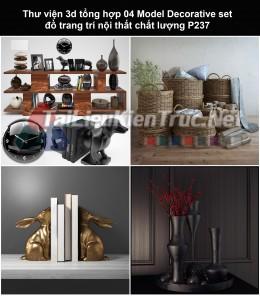 Thư viện 3d tổng hợp 04 Model Decorative set đồ trang trí nội thất chất lượng P237