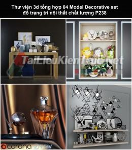 Thư viện 3d tổng hợp 04 Model Decorative set đồ trang trí nội thất chất lượng P238