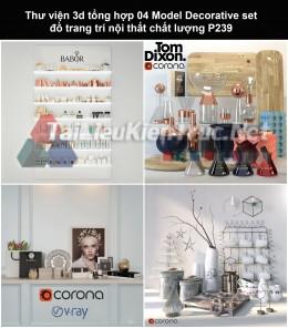 Thư viện 3d tổng hợp 04 Model Decorative set đồ trang trí nội thất chất lượng P239