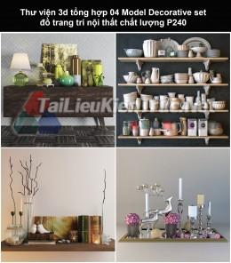Thư viện 3d tổng hợp 04 Model Decorative set đồ trang trí nội thất chất lượng P240