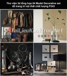 Thư viện 3d tổng hợp 04 Model Decorative set đồ trang trí nội thất chất lượng P243