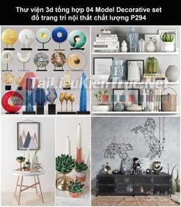 Thư viện 3d tổng hợp 04 Model Decorative set đồ trang trí nội thất chất lượng P294