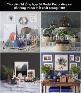 Thư viện 3d tổng hợp 04 Model Decorative set đồ trang trí nội thất chất lượng P301