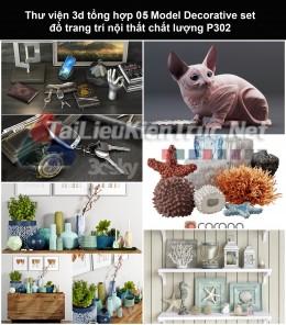 Thư viện 3d tổng hợp 05 Model Decorative set đồ trang trí nội thất chất lượng P302