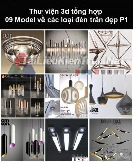 Thư viện 3d tổng hợp 09 model về các loại đèn trần đẹp P1