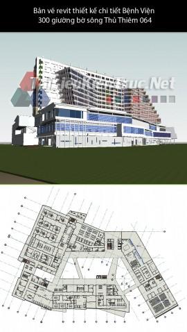 Bản vẽ revit thiết kế chi tiết Bệnh Viện 300 giường bờ sông Thủ Thiêm 064