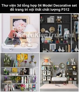 Thư viện 3d tổng hợp 05 Model Decorative set đồ trang trí nội thất chất lượng P312