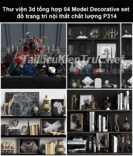 Thư viện 3d tổng hợp 05 Model Decorative set đồ trang trí nội thất chất lượng P314