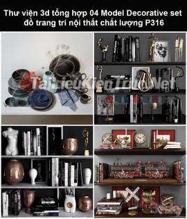 Thư viện 3d tổng hợp 05 Model Decorative set đồ trang trí nội thất chất lượng P316