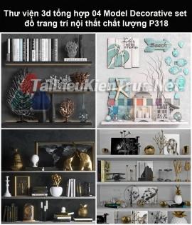 Thư viện 3d tổng hợp 05 Model Decorative set đồ trang trí nội thất chất lượng P318