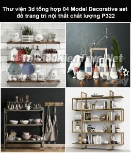 Thư viện 3d tổng hợp 05 Model Decorative set đồ trang trí nội thất chất lượng P322