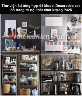 Thư viện 3d tổng hợp 05 Model Decorative set đồ trang trí nội thất chất lượng P325