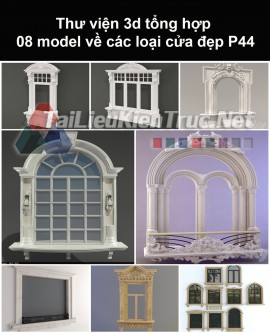 Thư viện 3d tổng hợp 08 model về các loại cửa đẹp P44