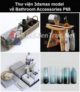 Thư viện 3dsmax model về Bathroom accessories (Đồ dùng phòng tắm) P68