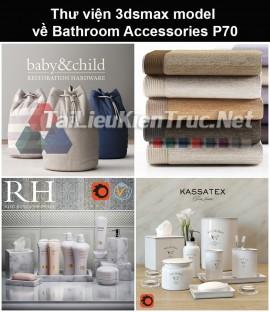 Thư viện 3dsmax model về Bathroom accessories (Đồ dùng phòng tắm) P70