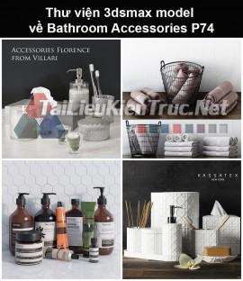 Thư viện 3dsmax model về Bathroom accessories (Đồ dùng phòng tắm) P74