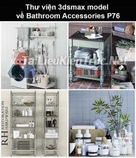 Thư viện 3dsmax model về Bathroom accessories (Đồ dùng phòng tắm) P76