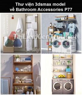 Thư viện 3dsmax model về Bathroom accessories (Đồ dùng phòng tắm) P77