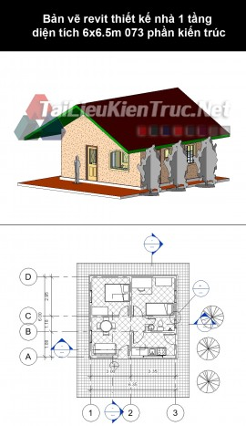 Bản vẽ revit thiết kế nhà 1 tầng diện tích 6x6.5m 073 phần kiến trúc