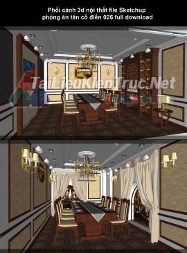 Phối cảnh 3d nội thất file Sketchup phòng ăn tân cổ điển 026 full download