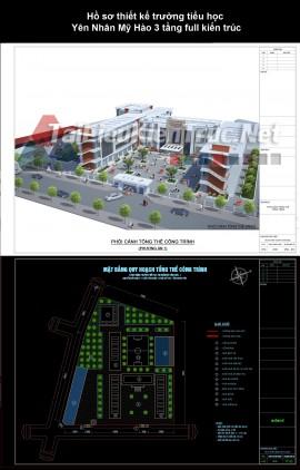 Hồ sơ thiết kế trường tiểu học Yên Nhân Mỹ Hào 3 tầng full kiến trúc