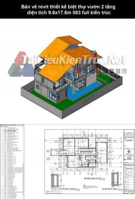 Bản vẽ revit thiết kế biệt thự vườn 2 tầng diện tích 9.6x17.8m 083 full kiến trúc