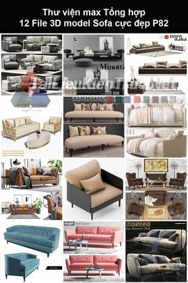 Thư viện max Tổng hợp 12 File 3D model Sofa cực đẹp P82