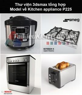 Thư viện 3dsmax tổng hợp Model về Kitchen appliance (Thiết bị nhà bếp) P225
