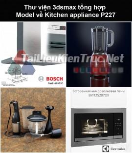 Thư viện 3dsmax tổng hợp Model về Kitchen appliance (Thiết bị nhà bếp) P227
