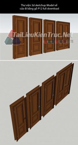 Thư viện 3d sketchup Model về cửa đi bằng gỗ P12 full download
