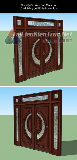 Thư viện 3d sketchup Model về cửa đi bằng gỗ P13 full download