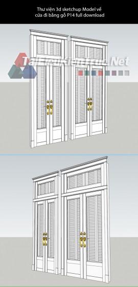 Thư viện 3d sketchup Model về cửa đi bằng gỗ P14 full download