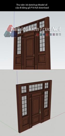 Thư viện 3d sketchup Model về cửa đi bằng gỗ P18 full download