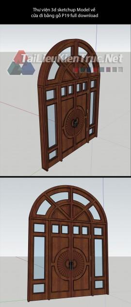 Thư viện 3d sketchup Model về cửa đi tân cổ điển bằng gỗ P19 full download