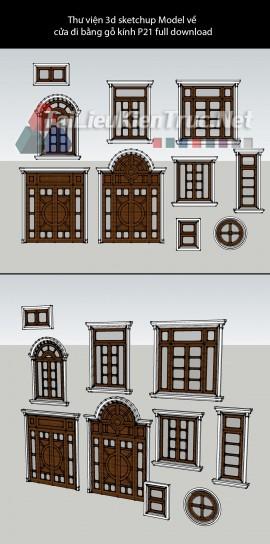 Thư viện 3d sketchup Model về cửa đi bằng gỗ kính P21 full download