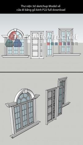 Thư viện 3d sketchup Model về cửa đi bằng gỗ kính P22 full download
