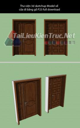 Thư viện 3d sketchup Model về cửa đi bằng gỗ P23 full download