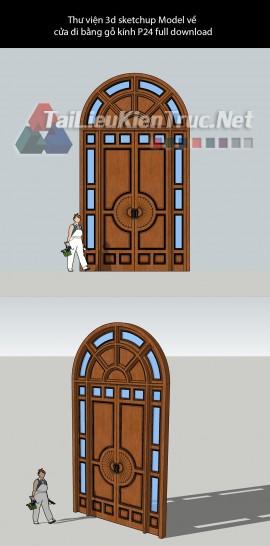 Thư viện 3d sketchup Model về cửa đi bằng gỗ kính P24 full download