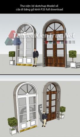 Thư viện 3d sketchup Model về cửa đi bằng gỗ kính P25 full download